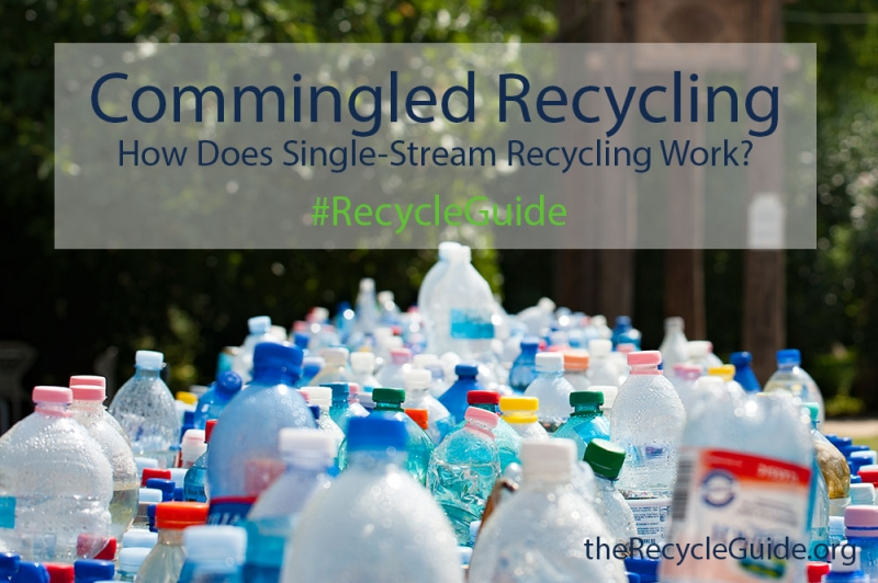 Recycle Commingled Trash - The Recycle Guide